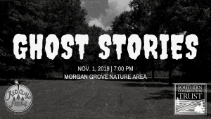 Ghost Stories @ Morgan Grove Nautre Area